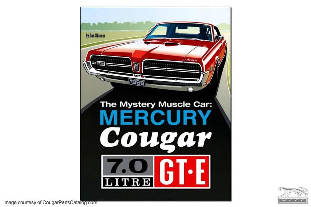 The Mystery Muscle Car: Mercury Cougar GT-E - Book - New ~ 1967 ...
