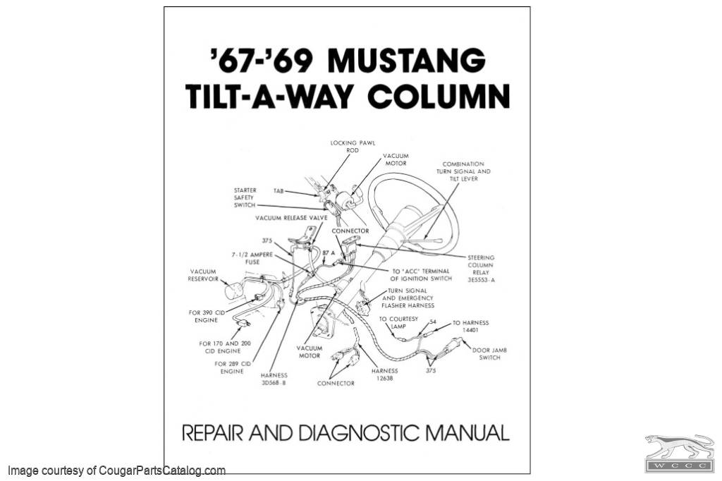 Manual  Tilt  Tilt Away  Column    Repair    and Diagnostic  Repro      1967     1969 Mercury Cougar