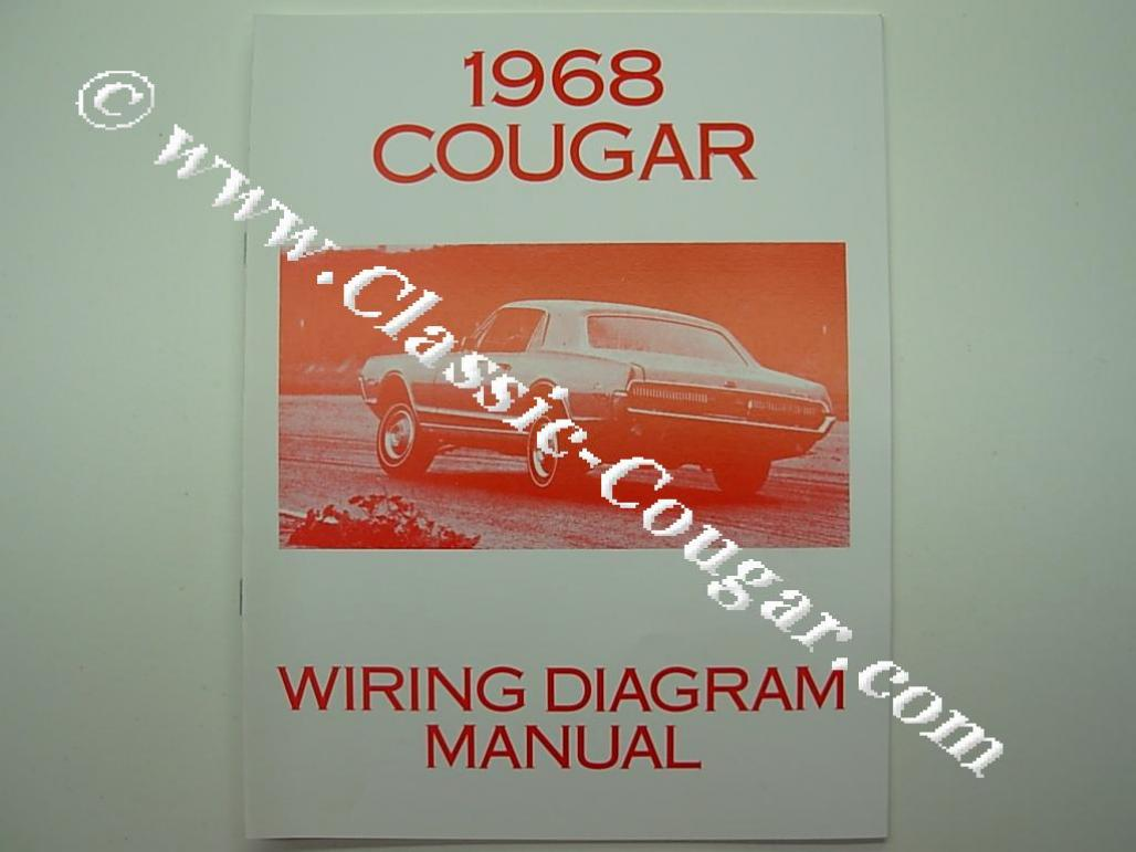 wiring diagram manual - repro ~ 1968 mercury cougar ( 1968 mercury cougar )  at west coast classic cougar :: the definitive 1967 - 1973 mercury cougar  parts