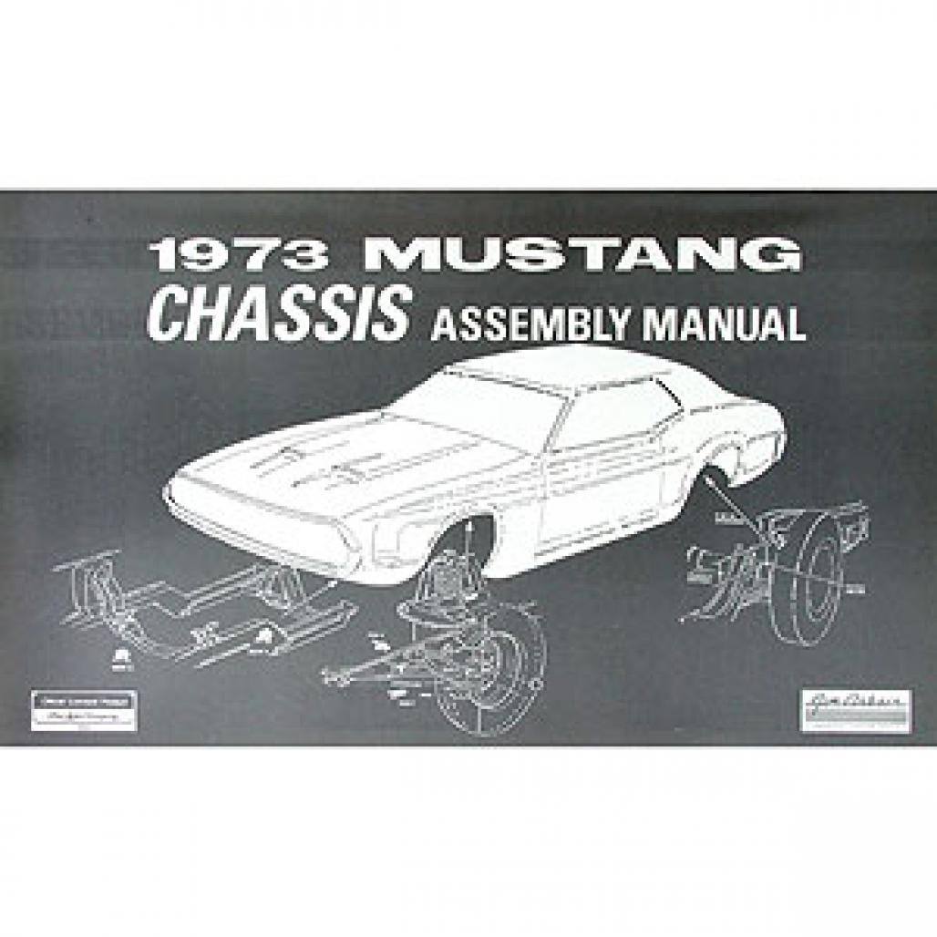 chassis assembly manual repro 1973 ford mustang 25880 at west rh secure cougarpartscatalog com 1965 mustang body assembly manual pdf 1967 mustang body assembly manual pdf
