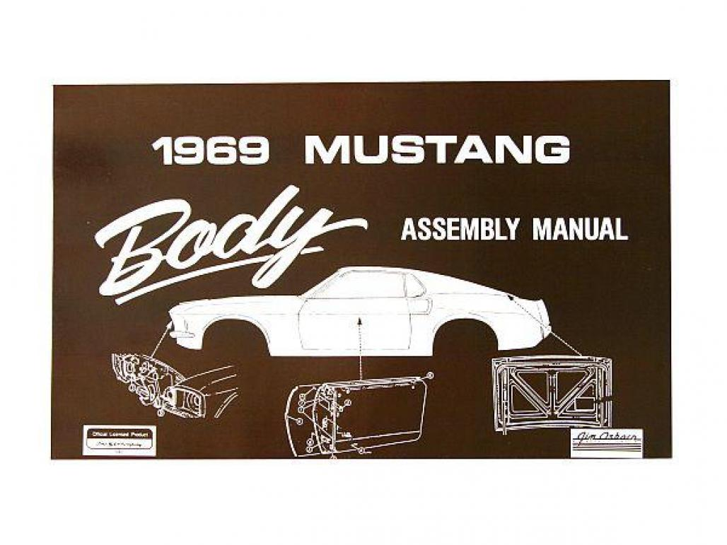 2000014 body assembly manual repro ~ 1969 ford mustang (1969 ford mustang